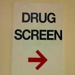 Drug Screen Sign